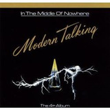 Cd Modern Talking   In The Middle Of Nowhere   Novo Lacrado