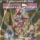 Cd Monster High   A Trilha Sonora Do Filme