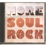 Cd More Soul Rock  c  Lou Rawls Sam Coke Jimmy Reed Joe Tex