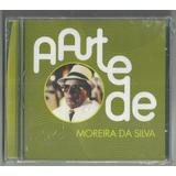 Cd Moreira Da Silva   A Arte De   Original E Lacrado