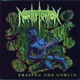 Cd Mortification Erasing The Goblin Mortification