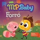 Cd Mpbaby   Forro   Toninho Ferragutti   2014