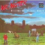 Cd Mr  Mister Welcome To The Real