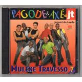 Cd Muleke Travesso 7   Pagode E Axe No Jt
