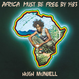 Cd Mundell hugh Africa Must Be Free By 1983