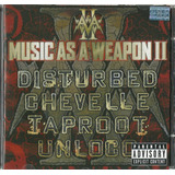 Cd Music As Weapon Ii   Disturbed Chevelle Taproot Unloco