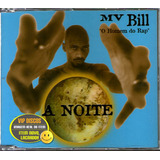 Cd Mv Bill A Noite Single Promo 2 Versões   Lacrado Raro