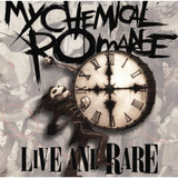 Cd My Chemical Romance   Live And Rare