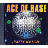 Cd Nacional   Ace Of Base   Happy Nation  1992   excelente
