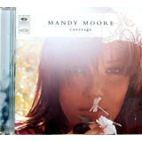 Cd Nacional   Mandy Moore   Coverage  2003    excelente