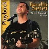 Cd Nai Azevedo   Bendito Serei   Playback   Original E Lacra