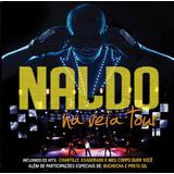 Cd Naldo Na Veia Tour Novo Lacrado