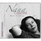 Cd Nana Caymmi   Doce Presença   Grandes Sucessos   Novo