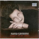 Cd Nana Caymmi   Sangre De Mi Alma