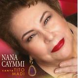 Cd Nana Caymmi Canta Tito Madi 2019