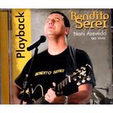 Cd Nani Azevedo  bendito Serei Ao Vivo Play back   Lacrado