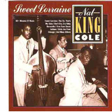 Cd Nat  king  Cole   Sweet Lorraine   Novo Lacrado