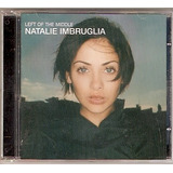 Cd Natalie Imbruglia   Left Of The Middle   Novo