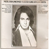 Cd Neil Diamond   His 12 Greatest Hits   Semi Novo