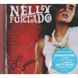 Cd Nelly Furtado Loose 2006 Feat Juanes Timbaland Lacrado