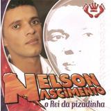 Cd Nelson Nascimento   O Rei Da Pizadinha