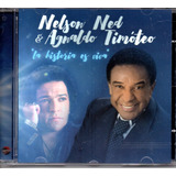 Cd Nelson Ned E Agnaldo Timóteo   La Historia Es Viva