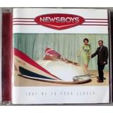Cd Newsboys  Take Me To Your Leader