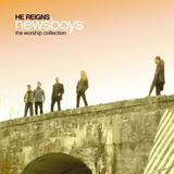 Cd Newsboys He Reigns: The Worship Collection