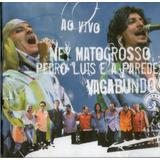 Cd Ney Matogrosso   Pedro Luis Ea Parede Vagabundo