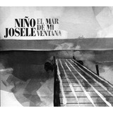 Cd Niño Josele El Mar De Mi Ventana
