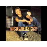 Cd Nick Carter  Now Or Never S1 A