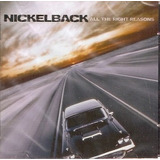 Cd Nickelback   All The Right Reasons   Novo