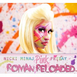 Cd Nicki Minaj   Pink Friday Roman Reloaded