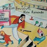 Cd Nico Rezende   Paraiso Invisivel