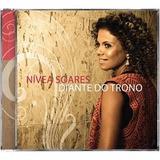Cd Nivea Soares   Diante Do Trono   Original E Lacrado