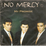Cd No Mercy   My Promise   Novo Lacrado