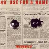 Cd No Use For A Name   Incognito