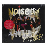 Cd Noisettes   Whats The Time Mr Wolf   Digipack Import Usa