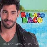 Cd Novela Balacobaco   Cd Novo E Lacrado
