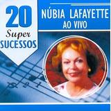 Cd Núbia Lafayette   20 Super Sucessos   Novo Lacrado