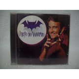 Cd O Beijo Do Vampiro  Nacional