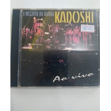 Cd O Melhor Da Banda Kadoshi Ao Vivo
