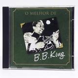 Cd O Melhor De Bb King Blues