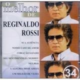 Cd O Melhor De Reginaldo Rossi 34 Lacrado