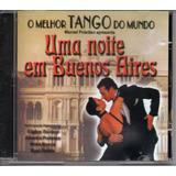 Cd O Melhor Tango Do Mundo   Uma Noite Em Buenos Aires