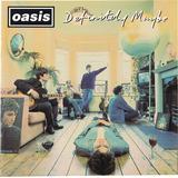 Cd Oasis Definitely Maybe Novo Lacrado Original