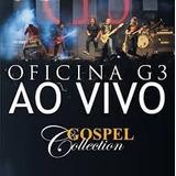 Cd Oficina G3 Ao Vivo Gospel Collection