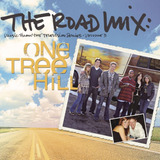 Cd One Tree Hill 3: The Road Mix   Original Soundtrack