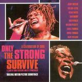 Cd Only The Strong Survive Trilha Sonora Edição 2003 Lacrado