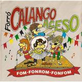 Cd Original  Forro Calango Aceso   Fom fonron fonfom